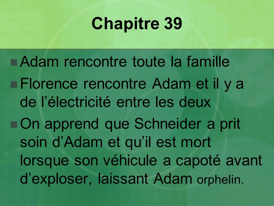 Chapitre 39 Adam rencontre toute la famille