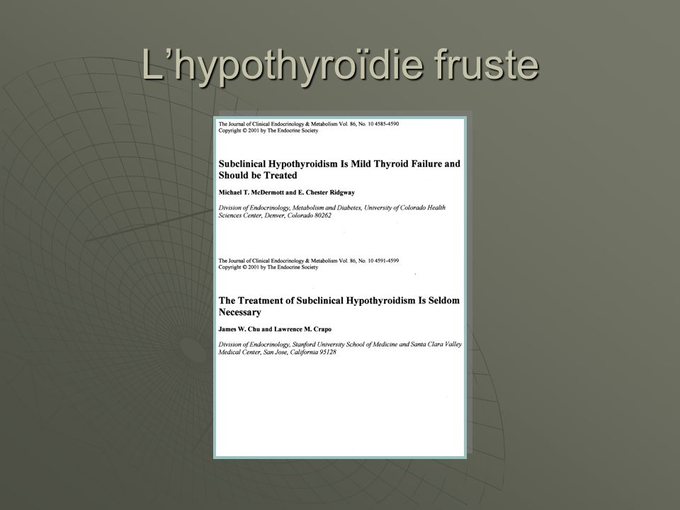 L'hypothyroïdie fruste