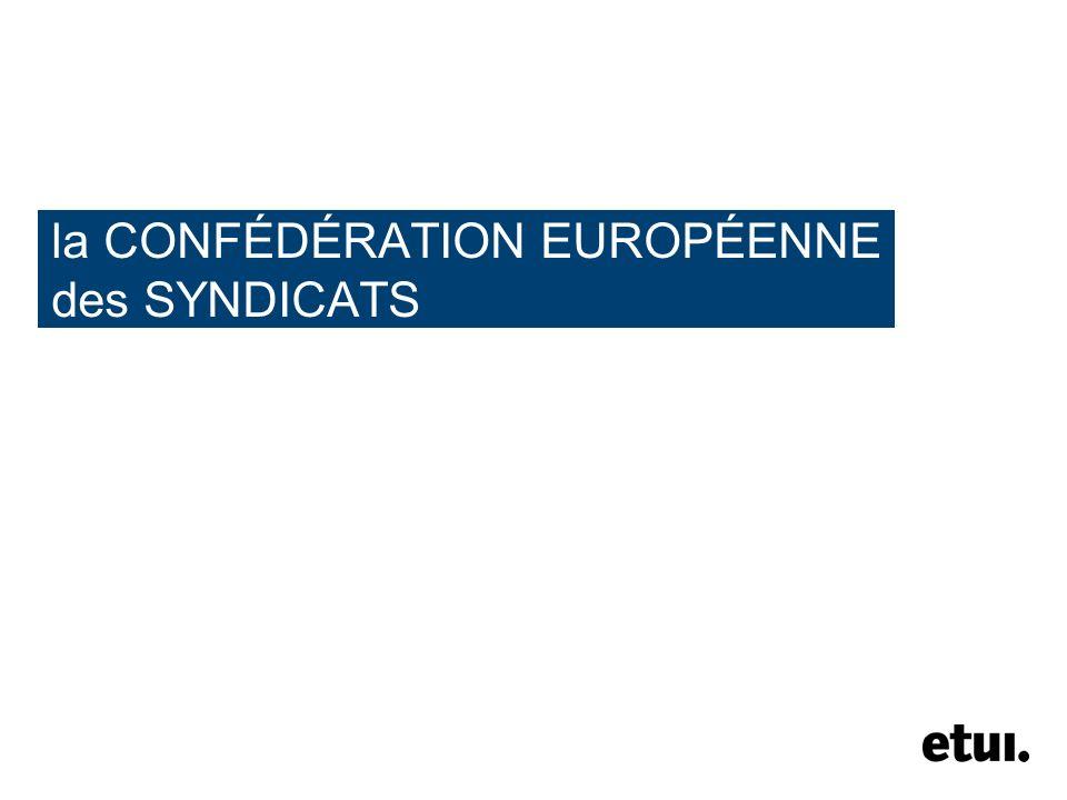 la CONFÉDÉRATION EUROPÉENNE des SYNDICATS