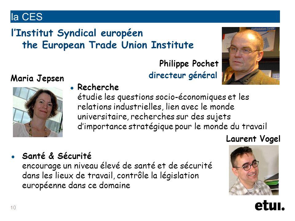 la CES l'Institut Syndical européen the European Trade Union Institute