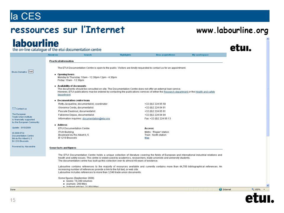 la CES ressources sur l'Internet www.labourline.org