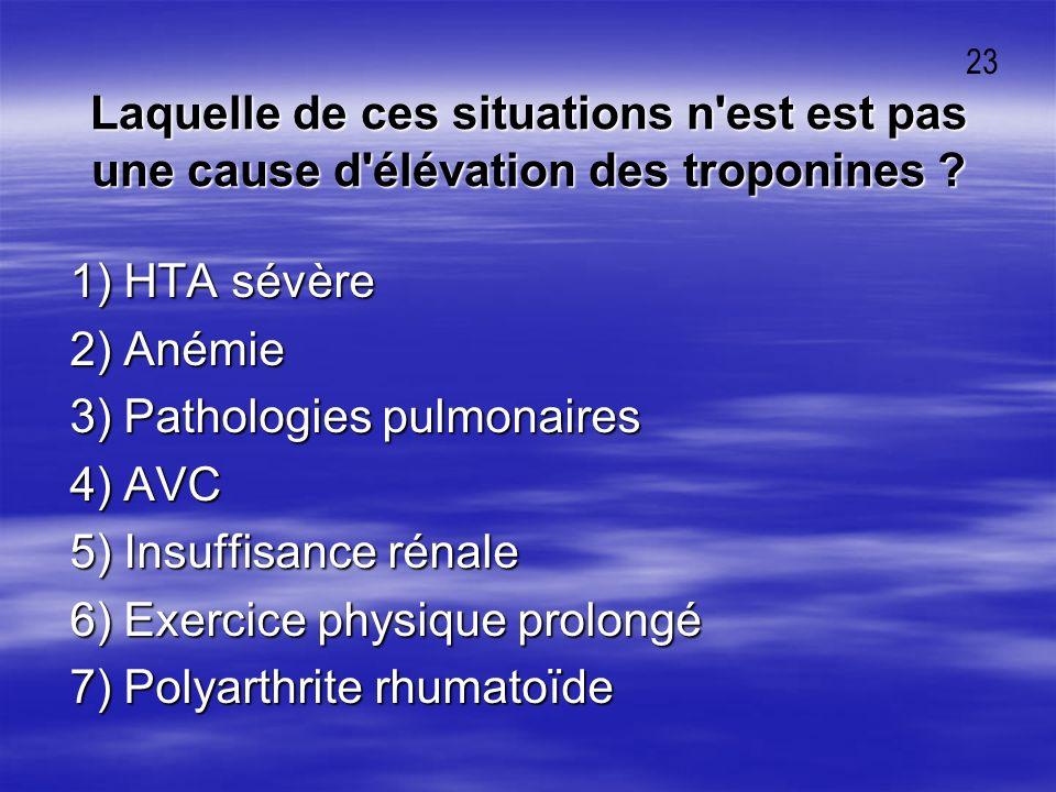3) Pathologies pulmonaires 4) AVC 5) Insuffisance rénale