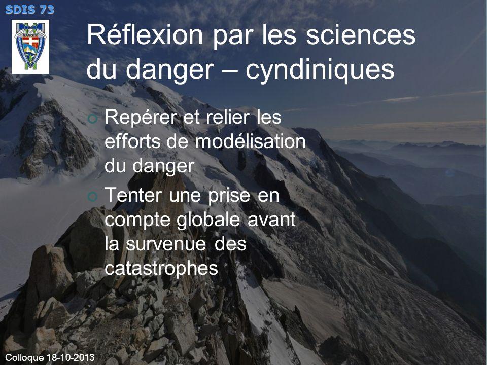 Réflexion par les sciences du danger – cyndiniques