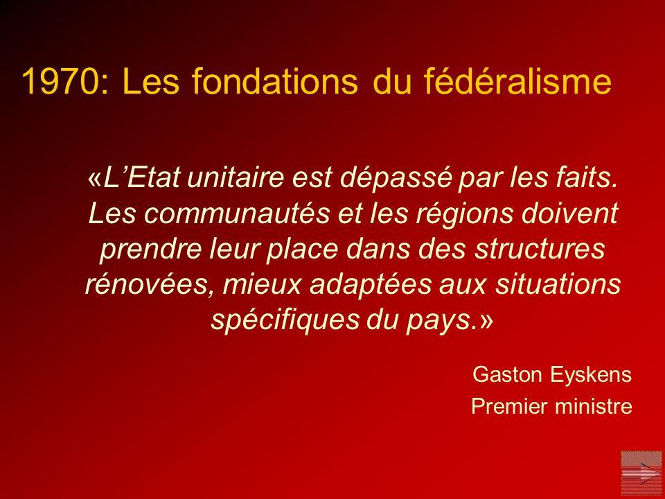 1970: Les fondations du fédéralisme