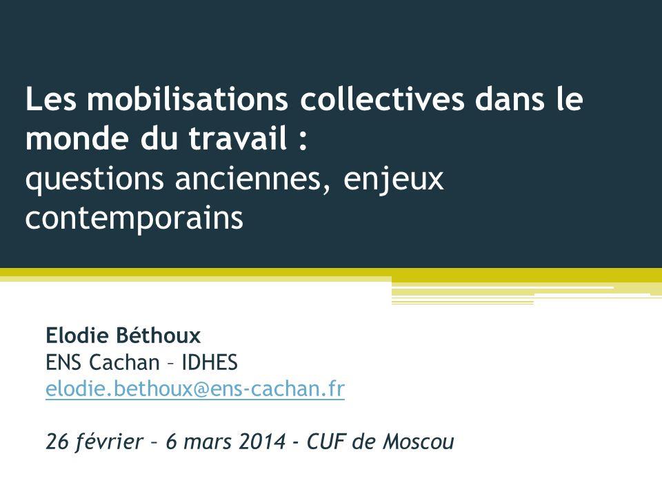 Les mobilisations collectives dans le monde du travail : questions anciennes, enjeux contemporains