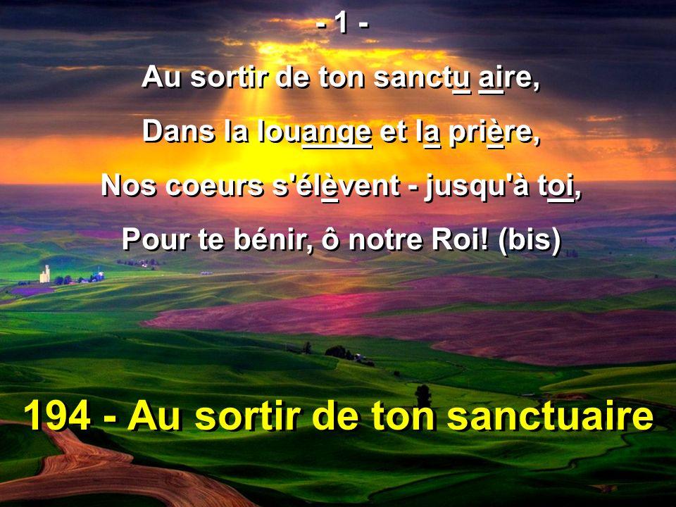 194 - Au sortir de ton sanctuaire