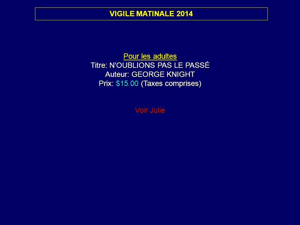 Titre: N'OUBLIONS PAS LE PASSÉ Auteur: GEORGE KNIGHT