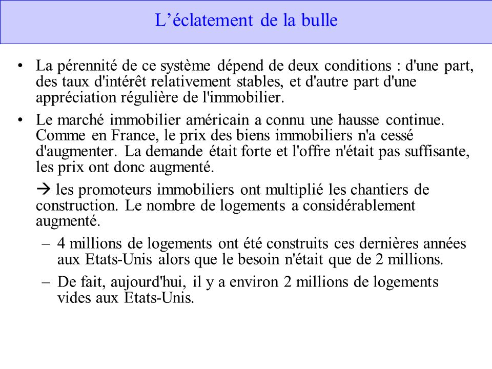 L'éclatement de la bulle