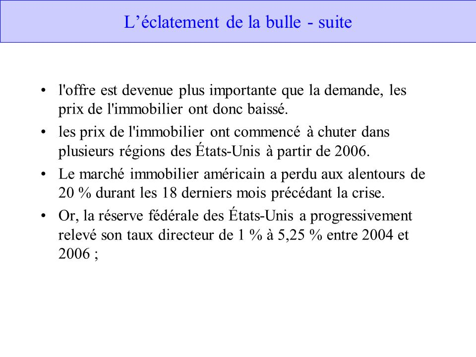 L'éclatement de la bulle - suite