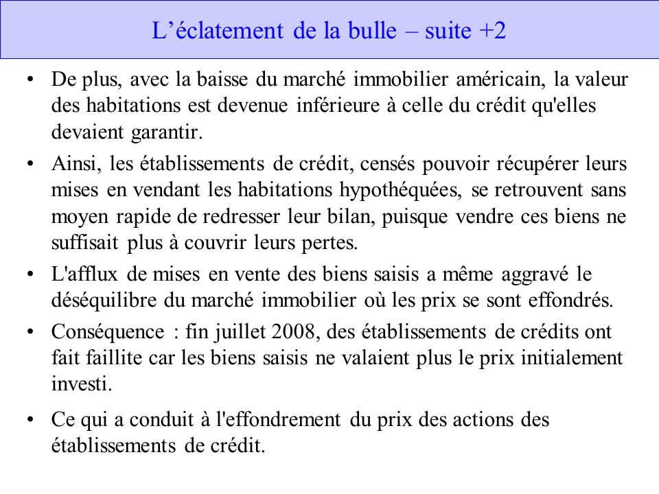 L'éclatement de la bulle – suite +2