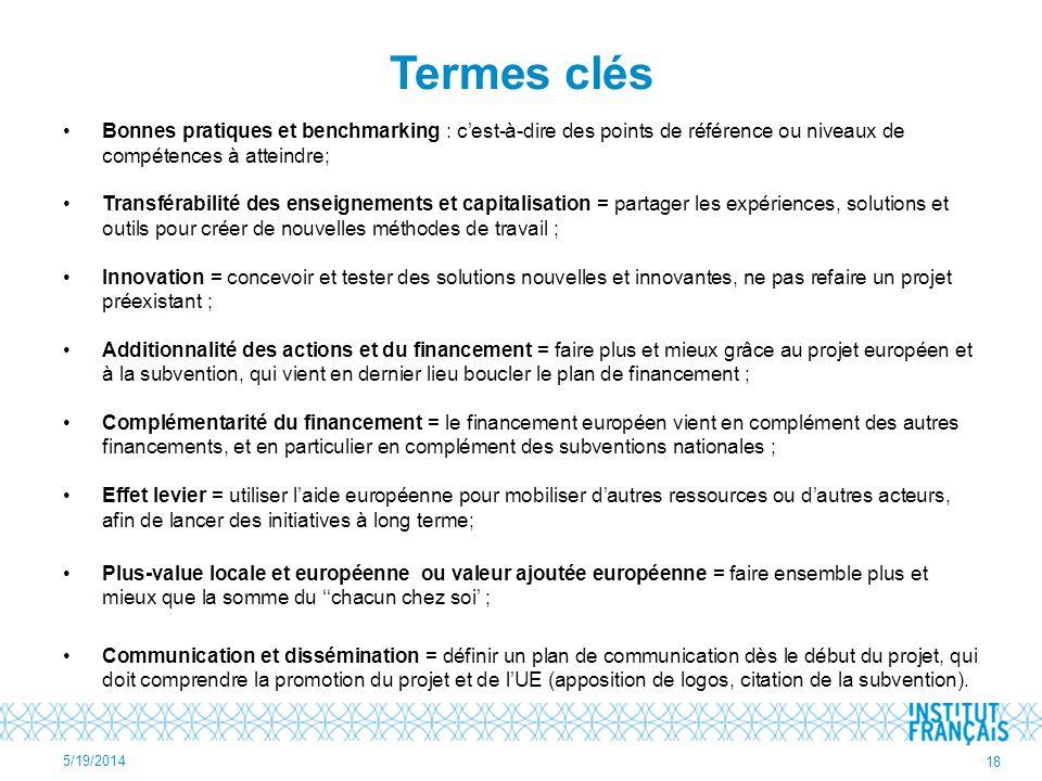 Termes clés Bonnes pratiques et benchmarking : c'est-à-dire des points de référence ou niveaux de compétences à atteindre;