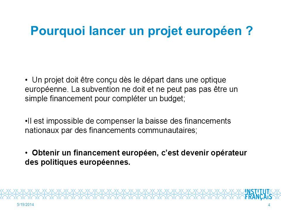 Pourquoi lancer un projet européen