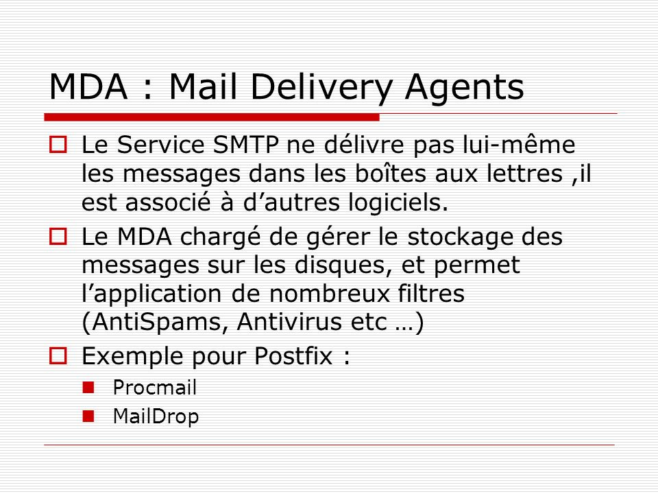 MDA : Mail Delivery Agents