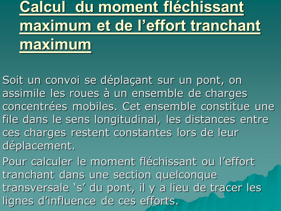 Calcul du moment fléchissant maximum et de l'effort tranchant maximum