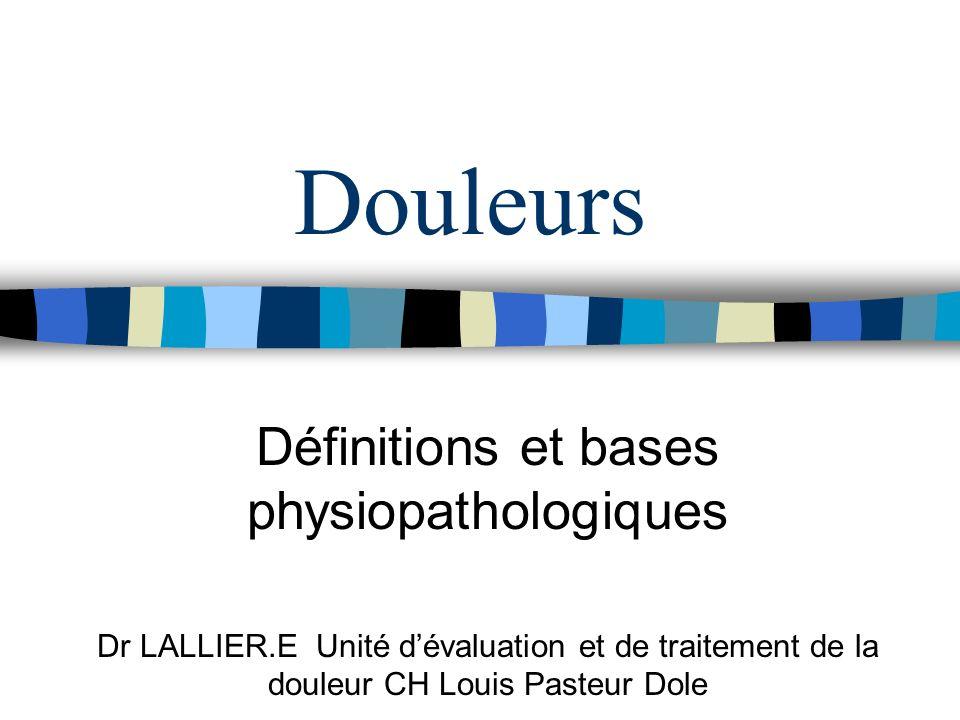 Définitions et bases physiopathologiques