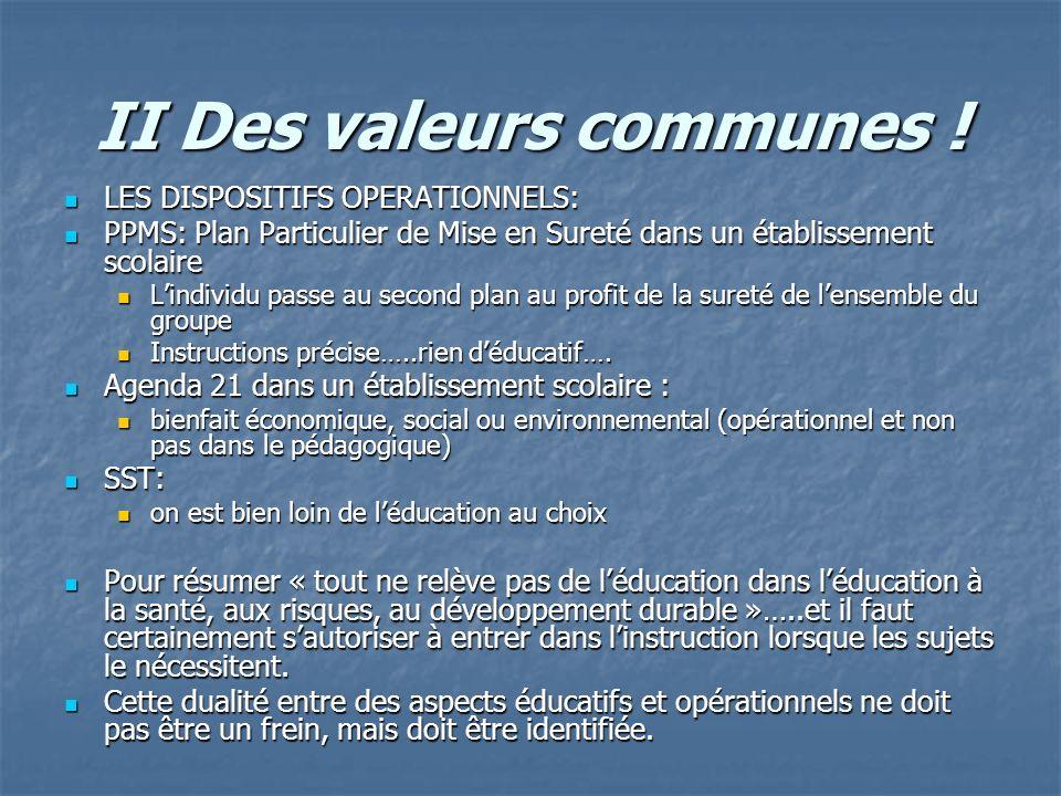II Des valeurs communes !