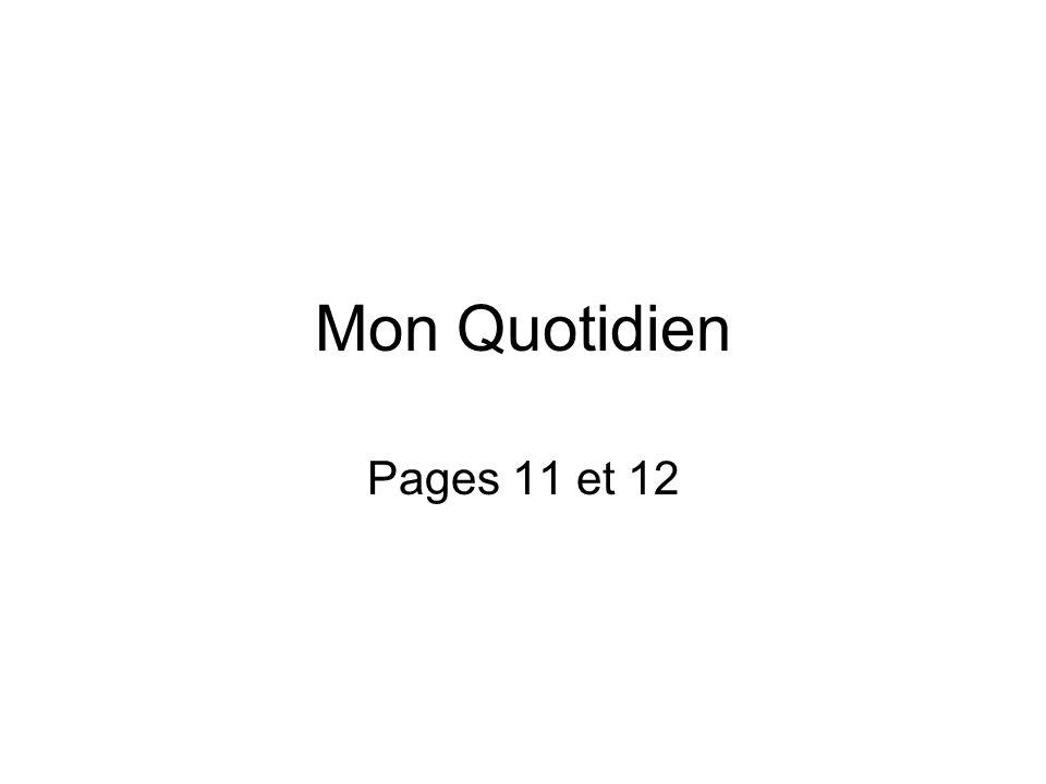 Mon Quotidien Pages 11 et 12