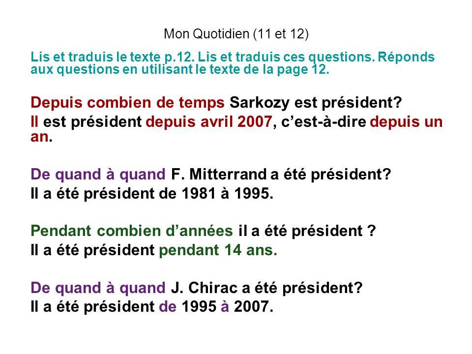 Depuis combien de temps Sarkozy est président
