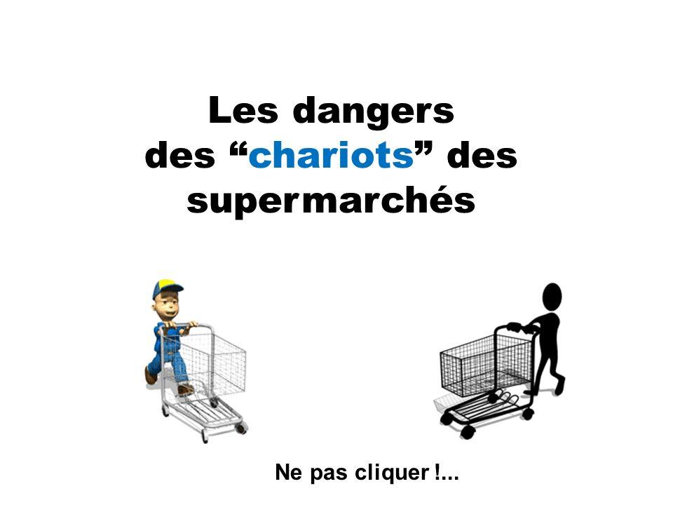Les dangers des chariots des supermarchés