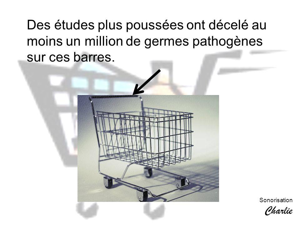 Des études plus poussées ont décelé au moins un million de germes pathogènes sur ces barres.