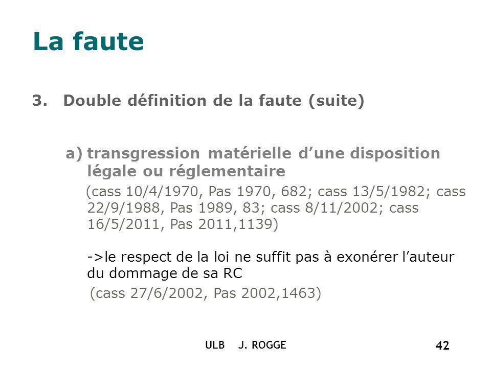 La faute 3. Double définition de la faute (suite)