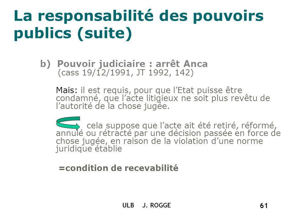 La responsabilité des pouvoirs publics (suite)
