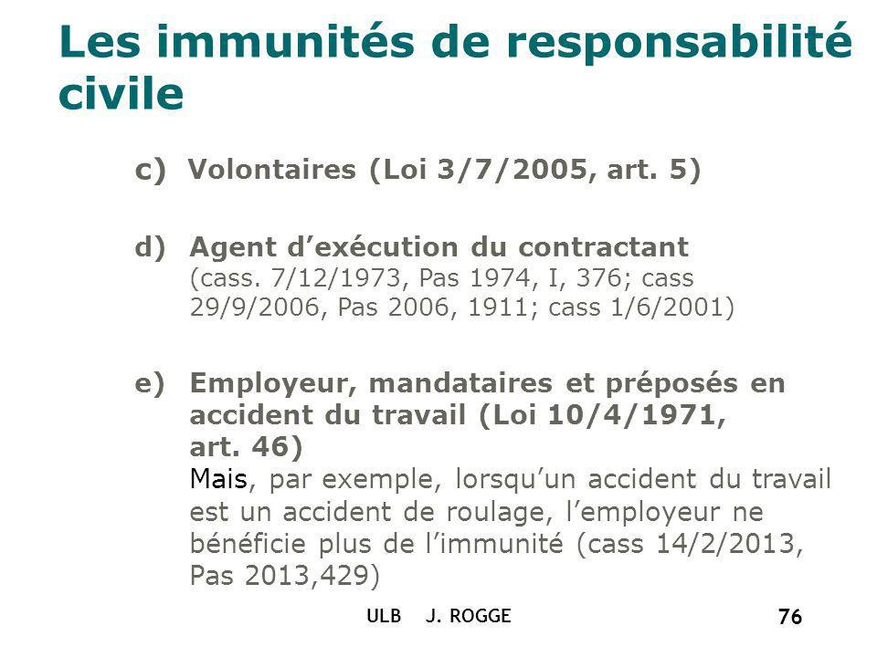 Les immunités de responsabilité civile