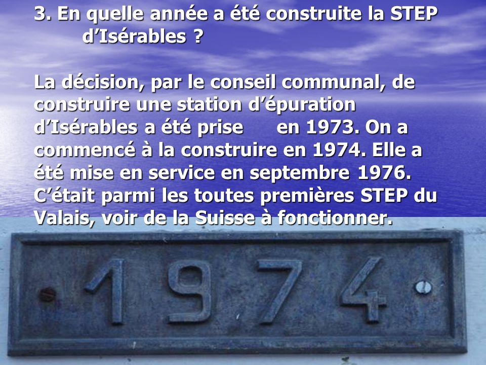 3. En quelle année a été construite la STEP. d'Isérables