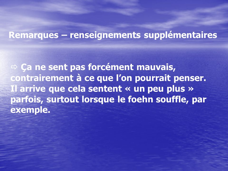 Remarques – renseignements supplémentaires