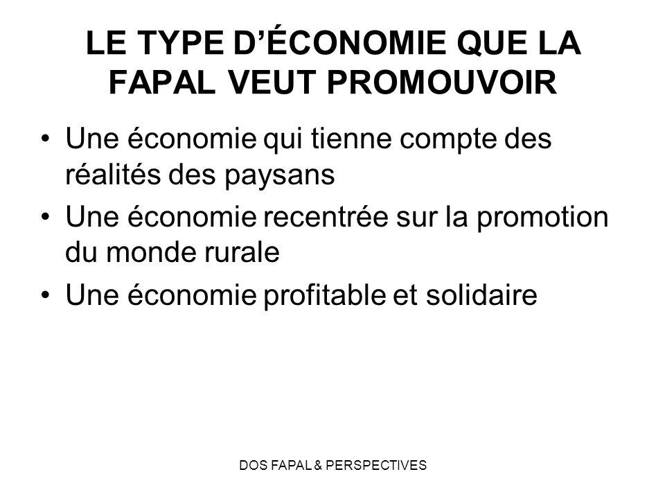 LE TYPE D'ÉCONOMIE QUE LA FAPAL VEUT PROMOUVOIR