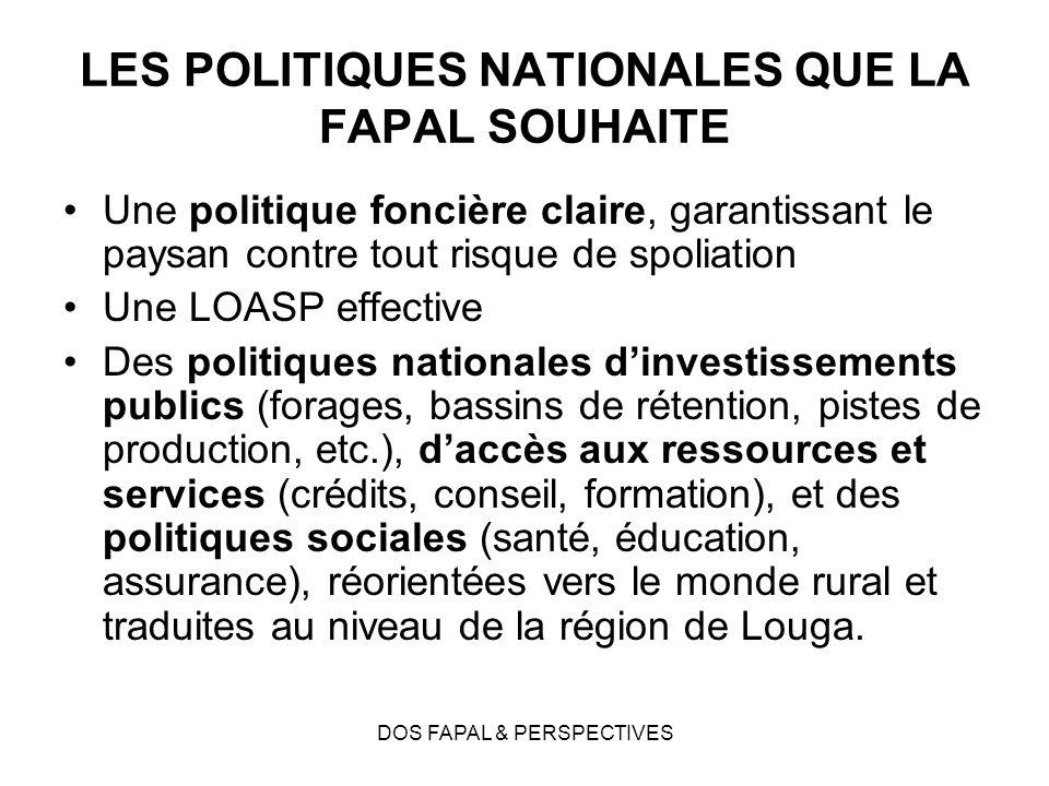 LES POLITIQUES NATIONALES QUE LA FAPAL SOUHAITE
