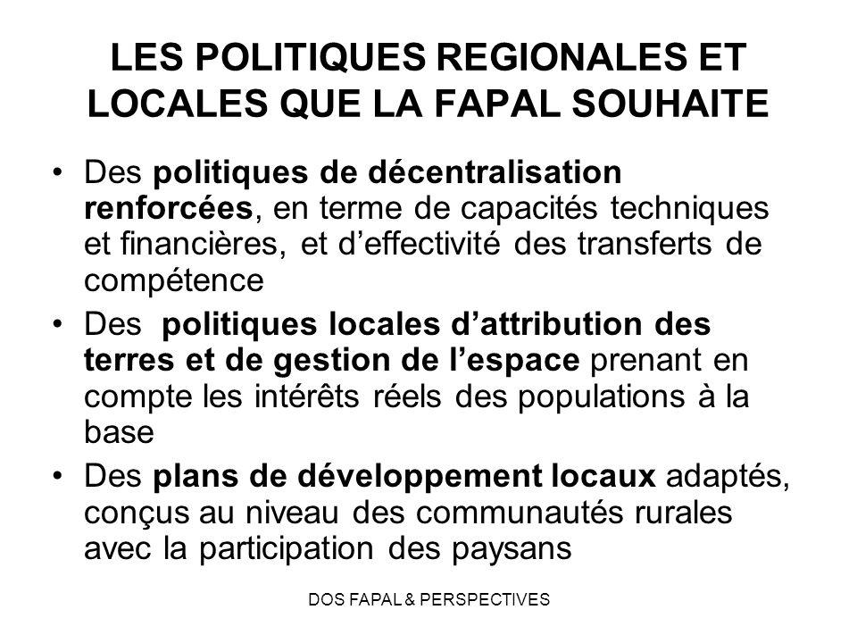 LES POLITIQUES REGIONALES ET LOCALES QUE LA FAPAL SOUHAITE