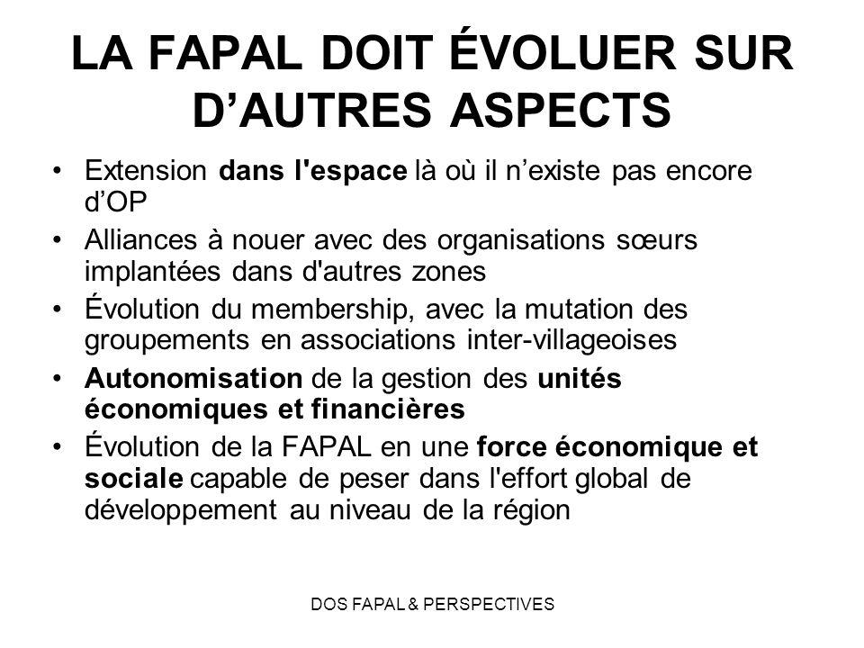 LA FAPAL DOIT ÉVOLUER SUR D'AUTRES ASPECTS