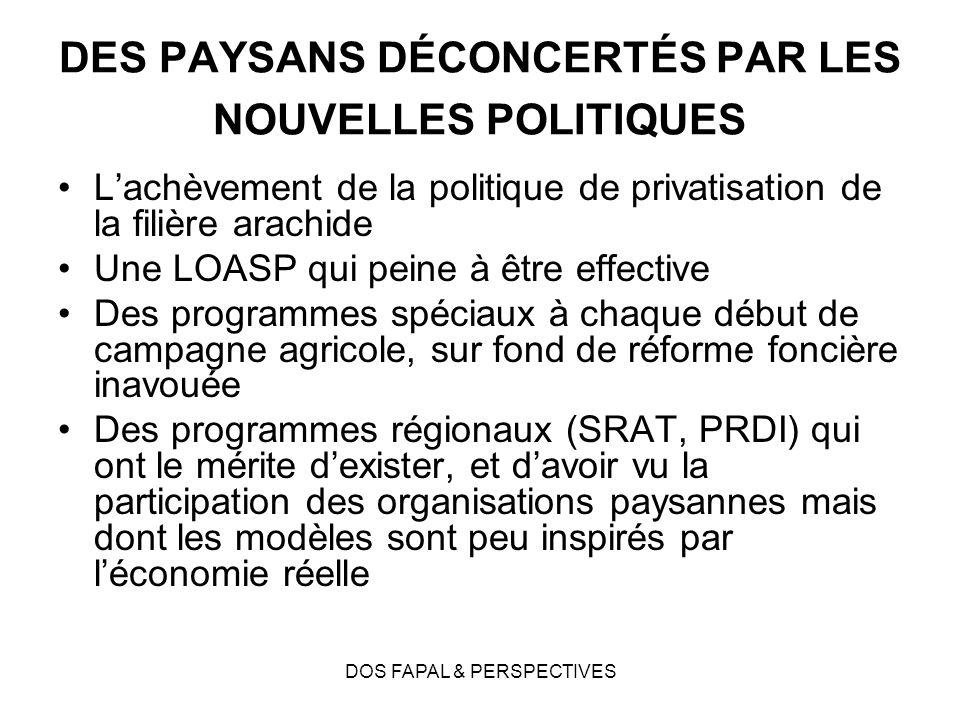 DES PAYSANS DÉCONCERTÉS PAR LES NOUVELLES POLITIQUES