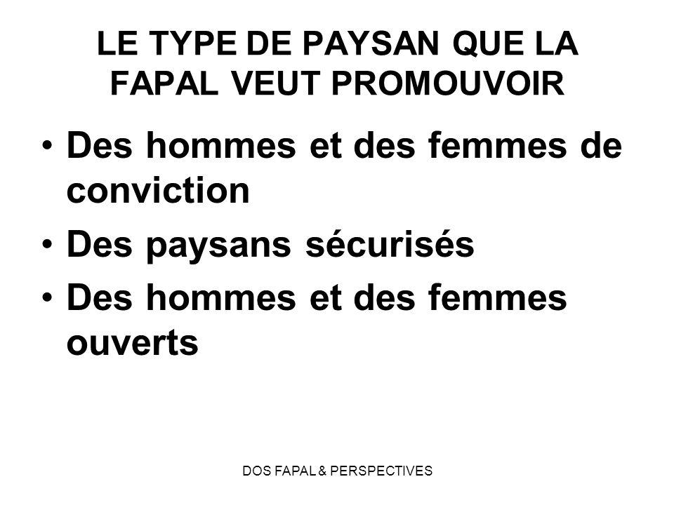 LE TYPE DE PAYSAN QUE LA FAPAL VEUT PROMOUVOIR