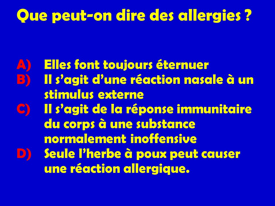 Que peut-on dire des allergies