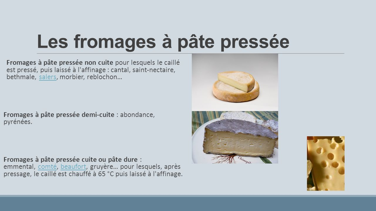 Les fromages à pâte pressée