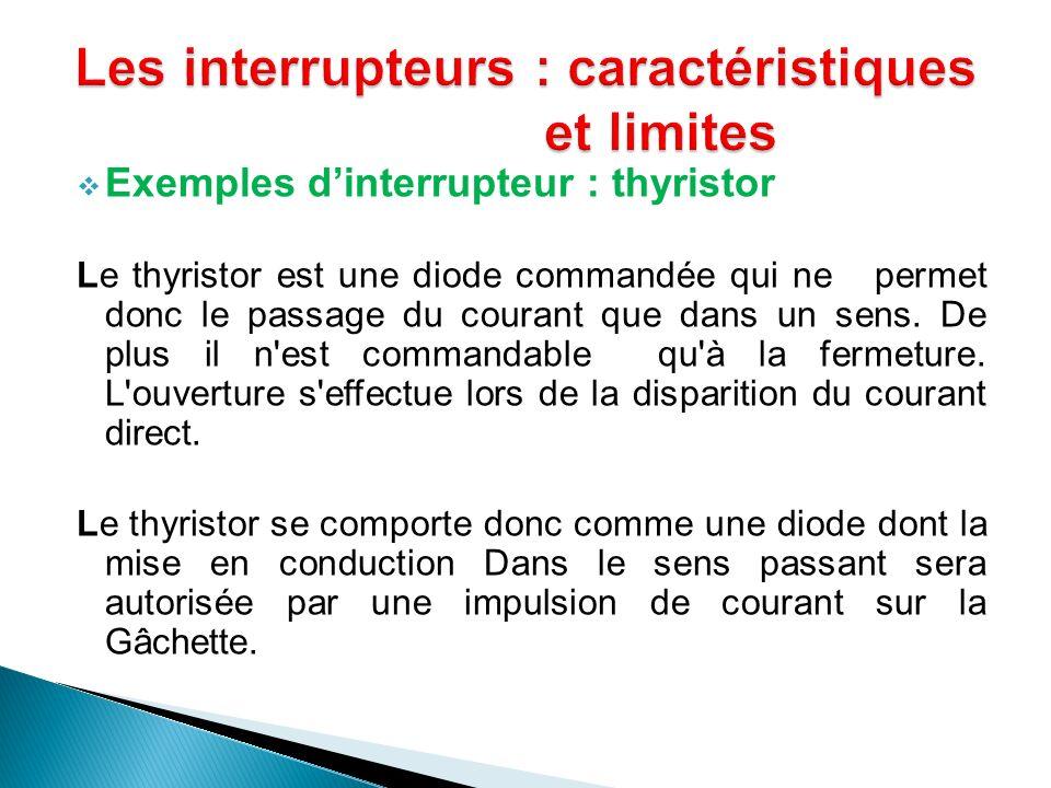 Les interrupteurs : caractéristiques et limites