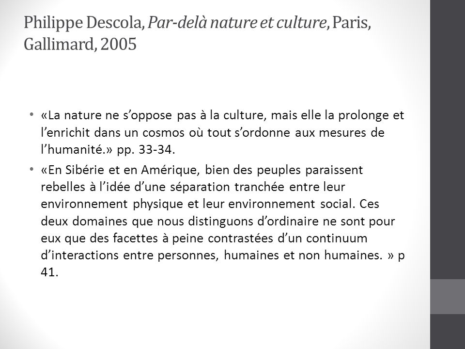 Philippe Descola, Par-delà nature et culture, Paris, Gallimard, 2005
