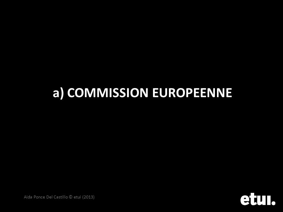 a) COMMISSION EUROPEENNE