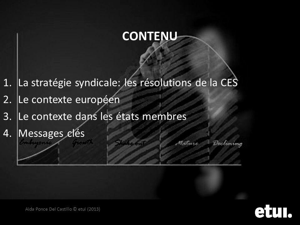 CONTENU La stratégie syndicale: les résolutions de la CES