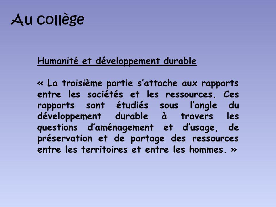Au collège Humanité et développement durable