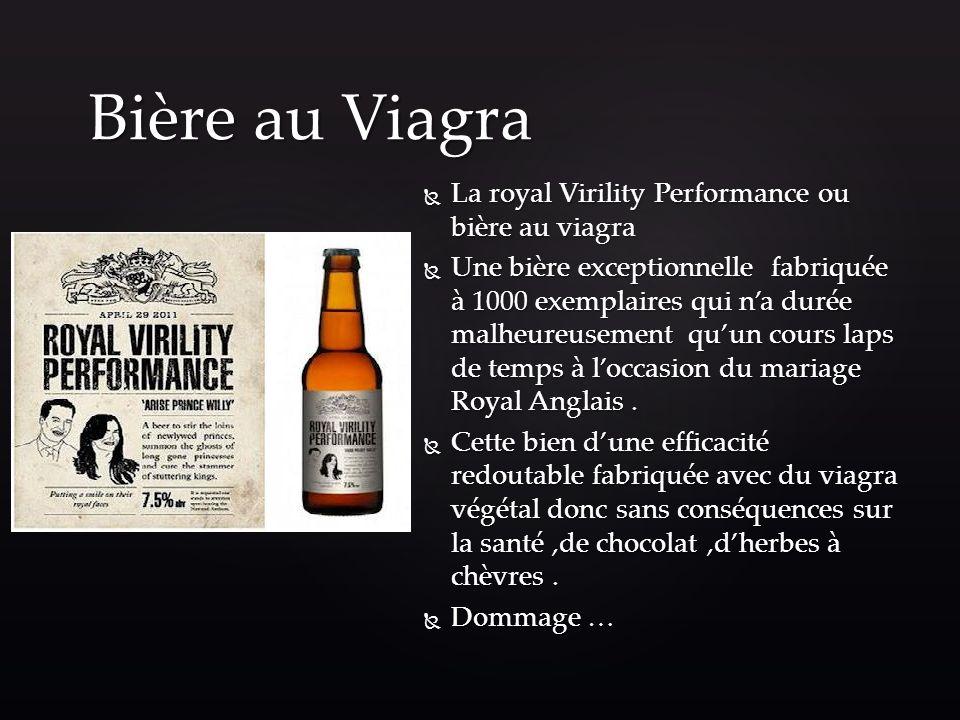 Bière au Viagra La royal Virility Performance ou bière au viagra