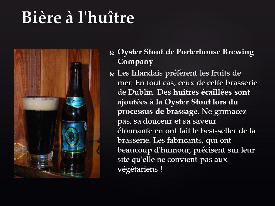 Bière à l huître Oyster Stout de Porterhouse Brewing Company