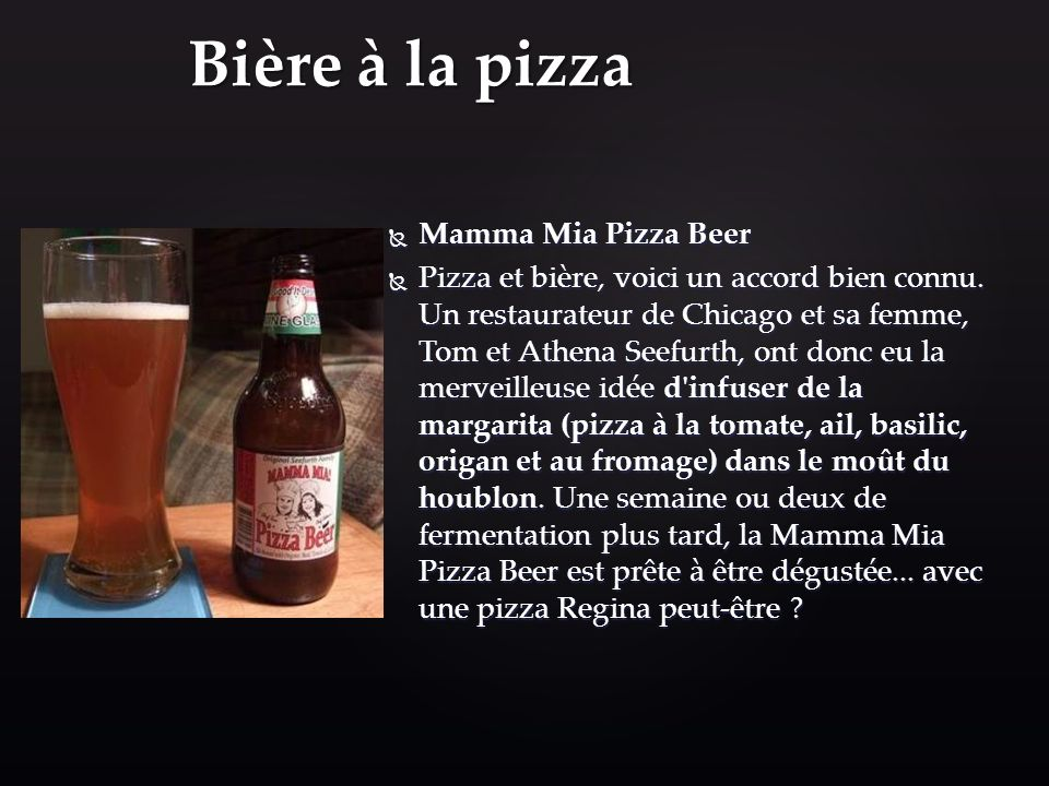 Bière à la pizza Mamma Mia Pizza Beer