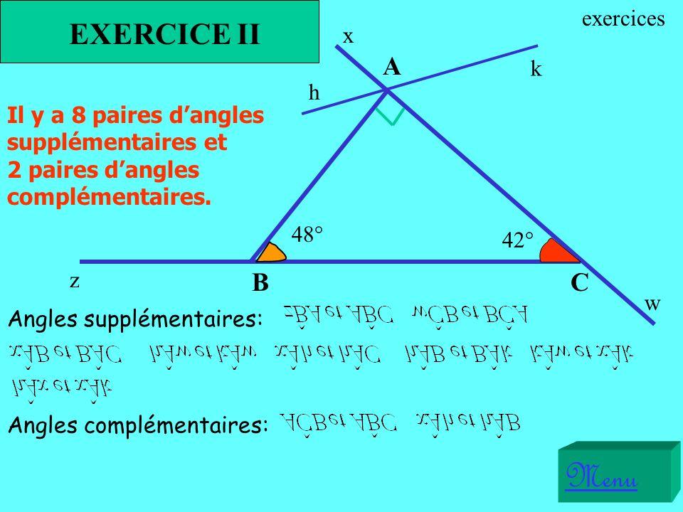 Menu EXERCICE II A B C exercices x k h