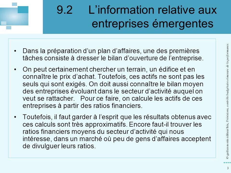9.2 L'information relative aux entreprises émergentes