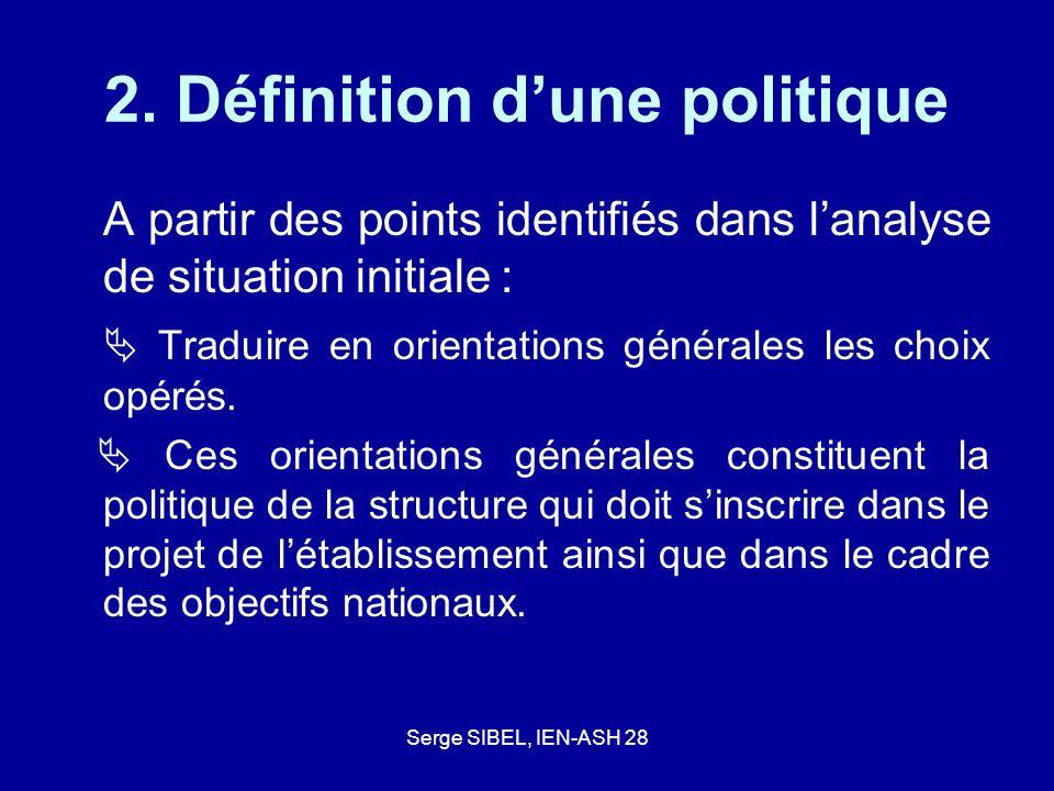 2. Définition d'une politique