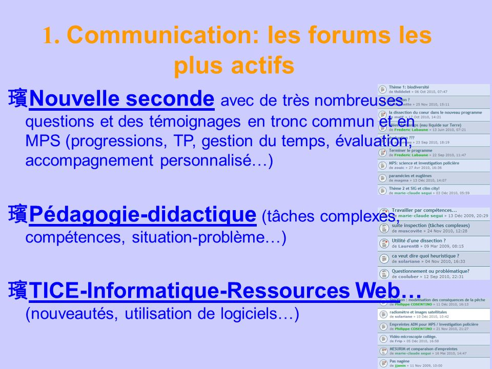 1. Communication: les forums les plus actifs