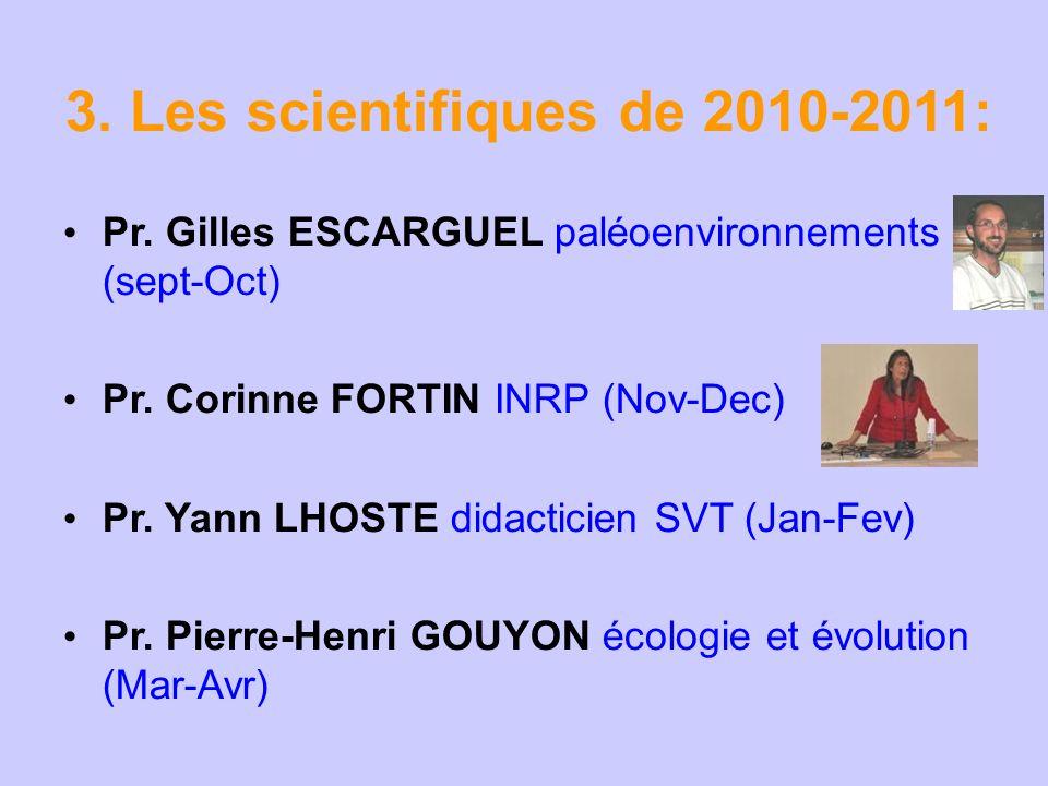 3. Les scientifiques de 2010-2011: